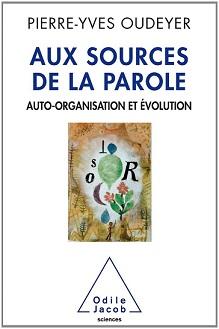 Livre de Pierre Yves Oudeyer - aux sources de la parole