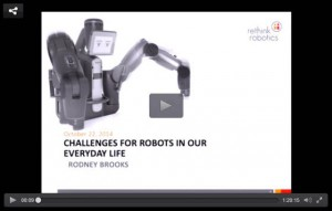 Seminaire Challenges for robots in our everyday life de Rodney Brooks a l'UPMC en Octobre 2014