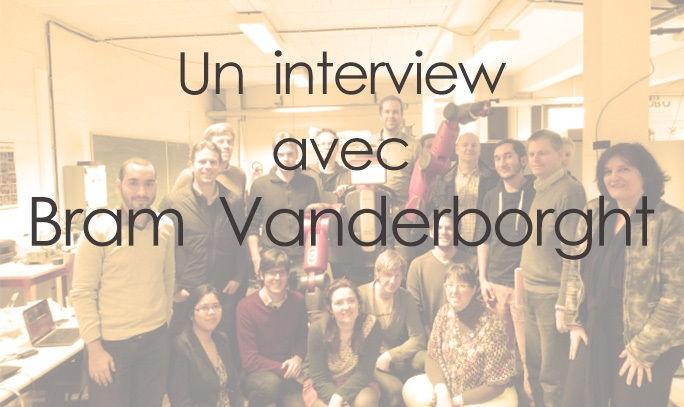 Un interview avec Bram Vanderborght