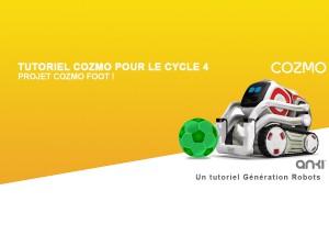 Tutoriel Cozmo pour le cycle 4 : projet Cozmo Foot ! (partie 3)