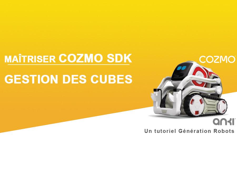 Cozmo SDK : gestion des cubes