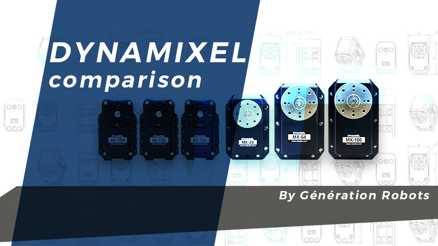 Comparatif des servomoteurs Dynamixel