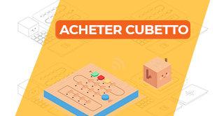 Achetez Cubetto chez Génération Robots