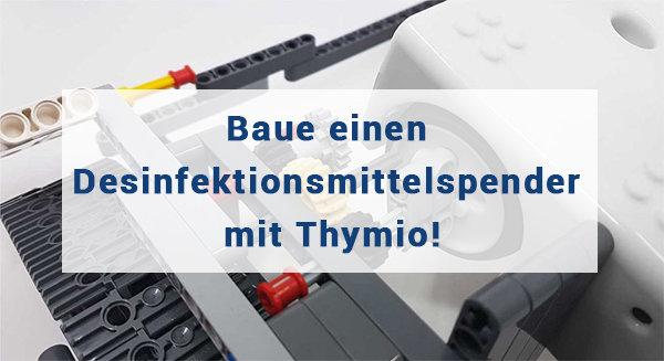 Baue einen Desinfektionsmittelspender mit Thymio!