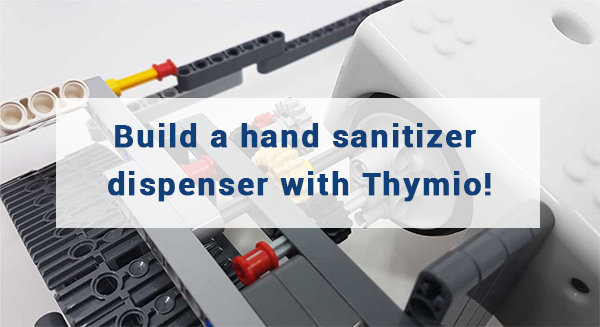 Make a hydroalcoholic gel dispenser with Thymio!
