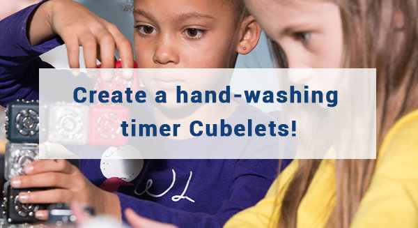 Detect effective hand washing, using Cubelets!