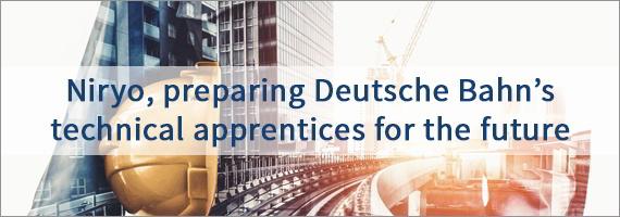 Niryo, preparing Deutsche Bahn's technical apprentices for the future