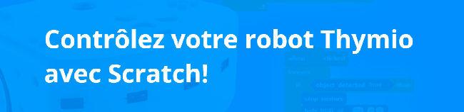 Contrôlez votre robot Thymio avec Scratch!